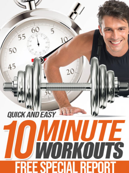 10 Minute workout free report AD